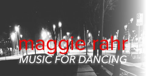 Maggie Rahr: Music for Dancing